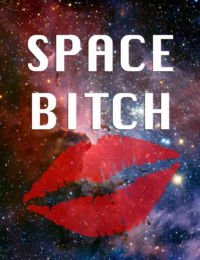 Space Bitch